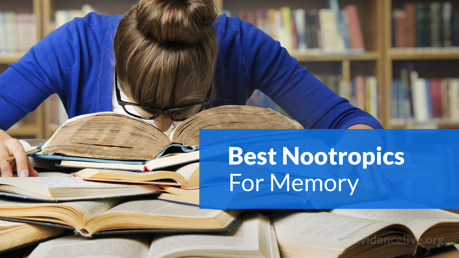 The Best Nootropics For Memory, Focus and Studying