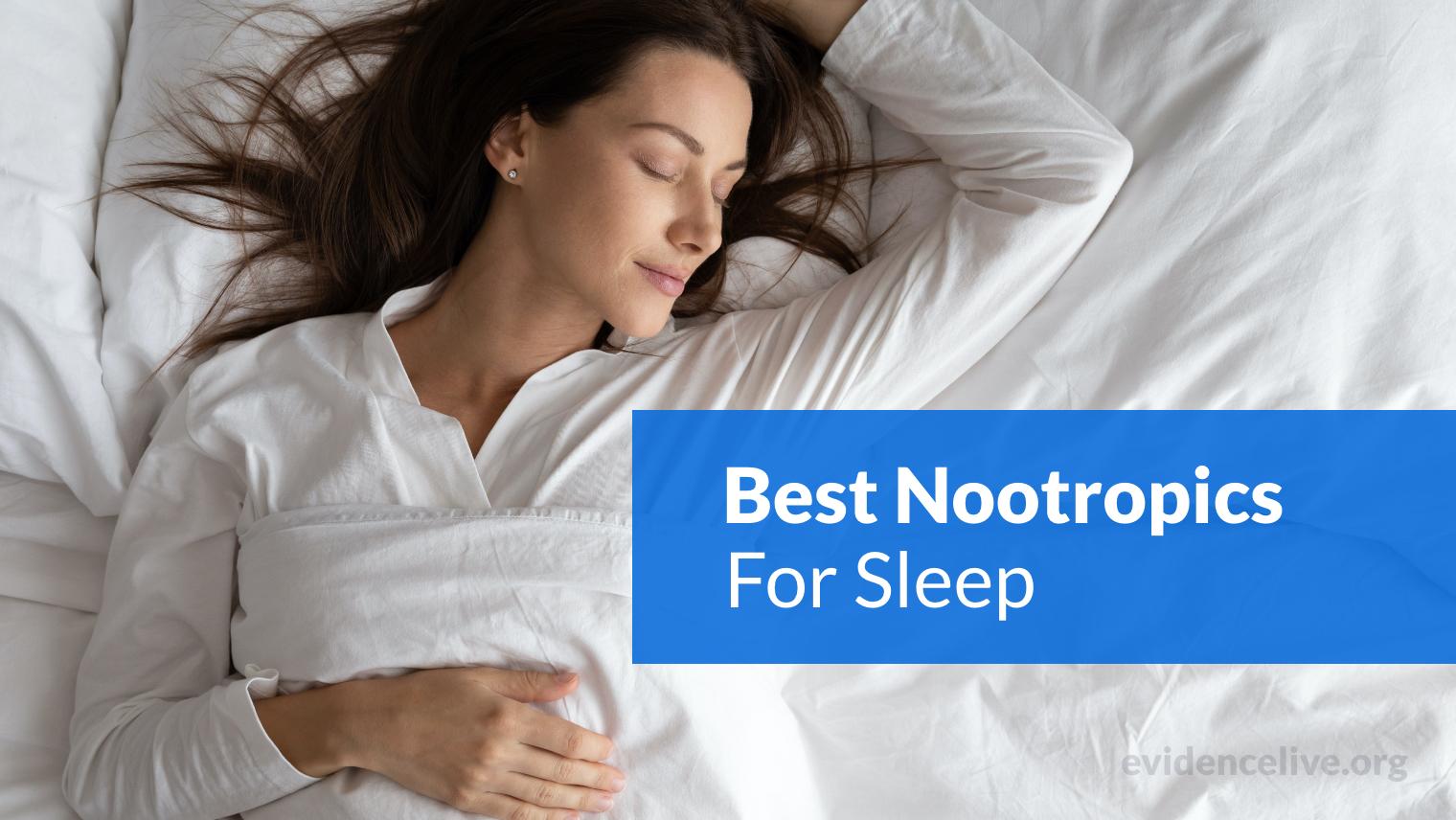 The Best Nootropics For Sleep