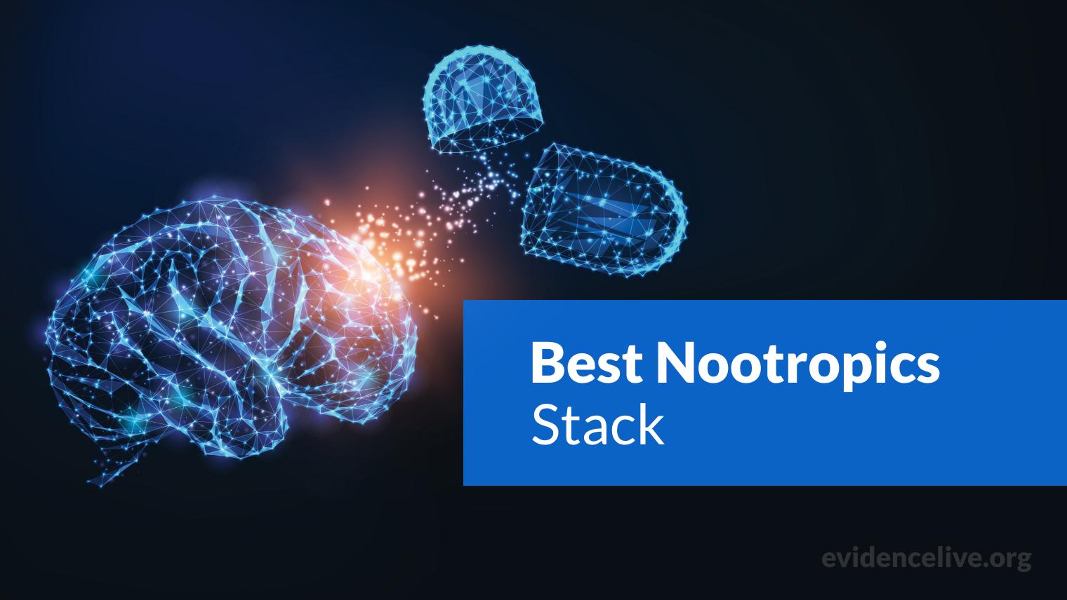 Best Nootropics Stack: The Most Effective Brain Supplements