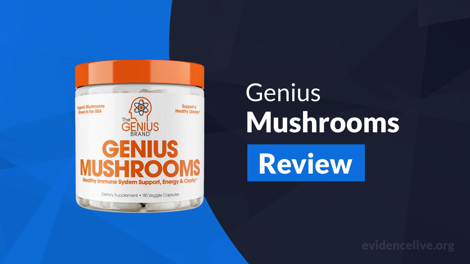 Genius Mushrooms Review: Is It Worth It?
