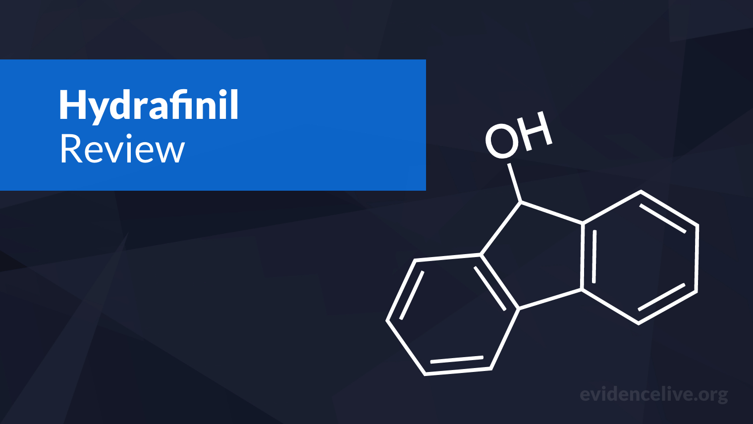 Hydrafinil: Benefits, Uses, Dosage, and Side Effects