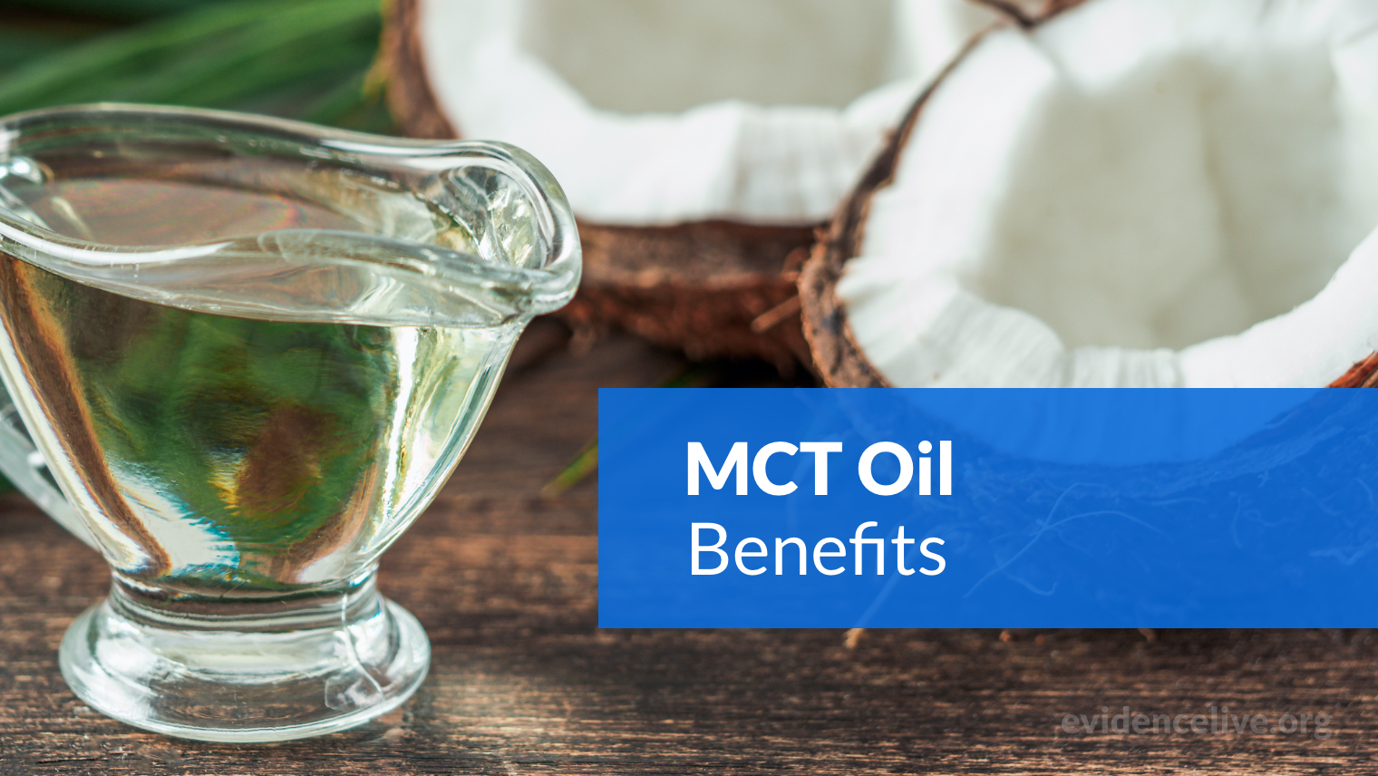 MCT Oil Benefits: What Are The Nootropic Effects?