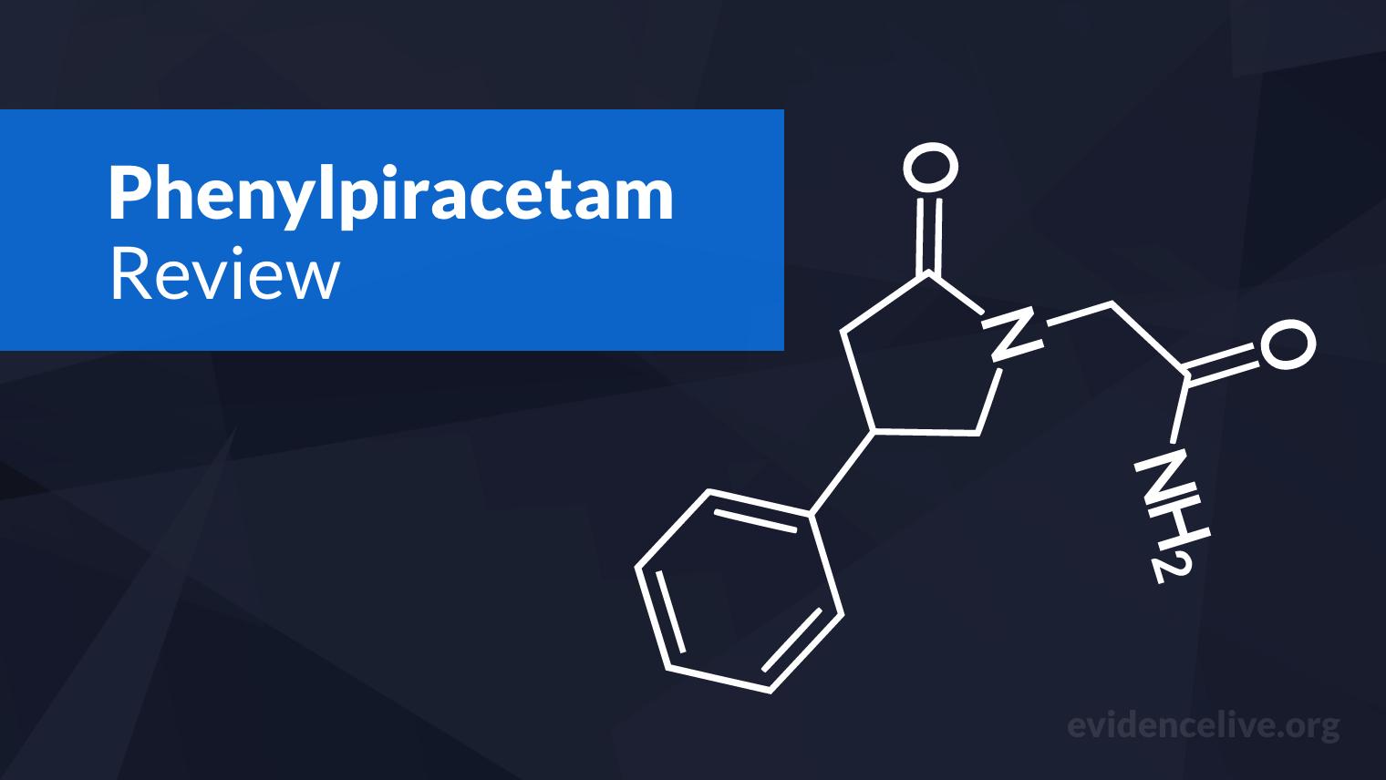 Phenylpiracetam: Benefits, Uses, Dosage, and Side Effects