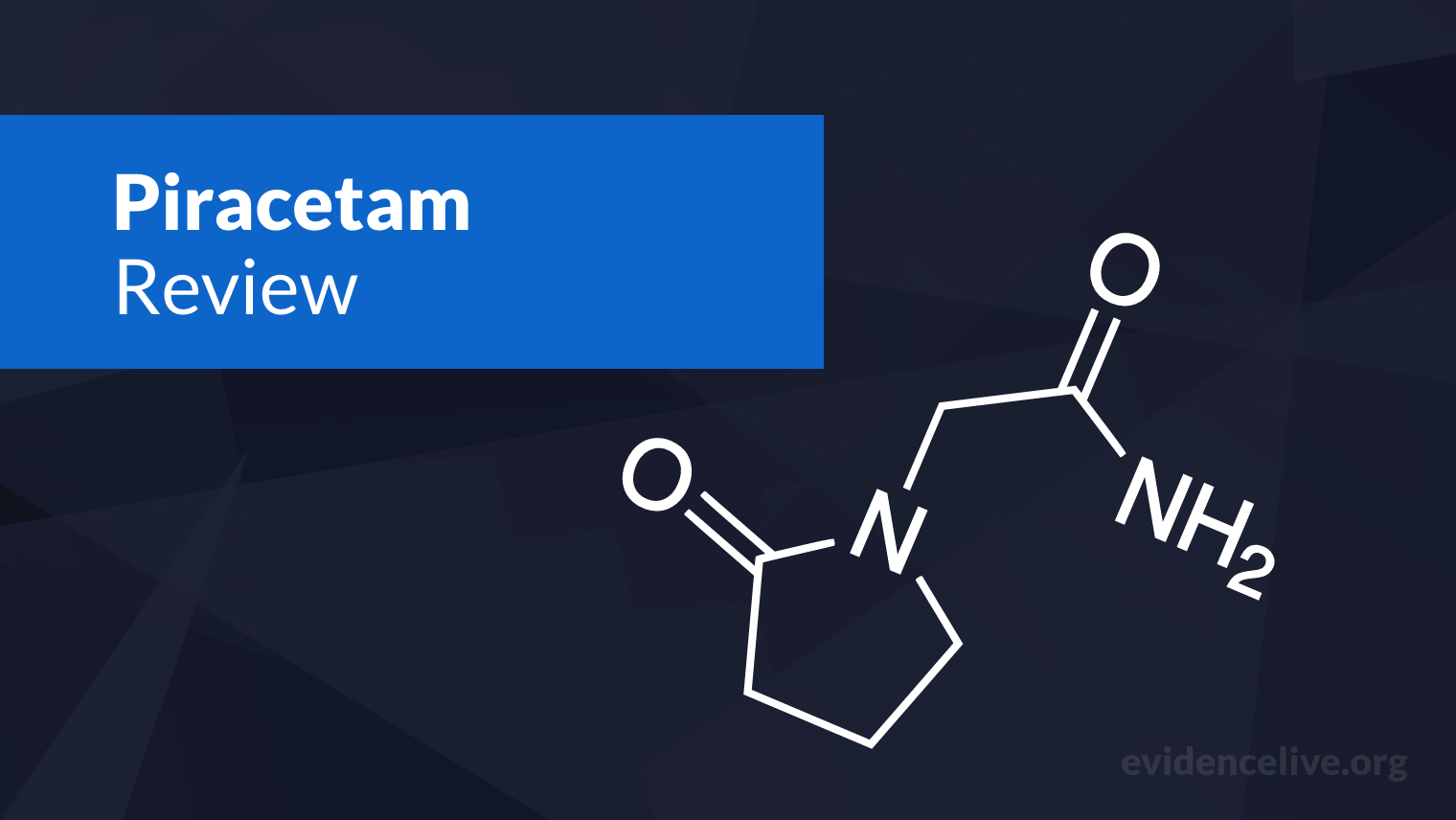 Piracetam: Benefits, Uses, Dosage, and Side Effects